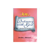 Joy of Intimacy With God, The
