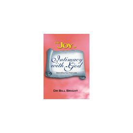 Joy of Intimacy With God, The