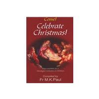 Come! Celebrate Christmas!