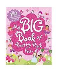 My big book of pretty pink fun