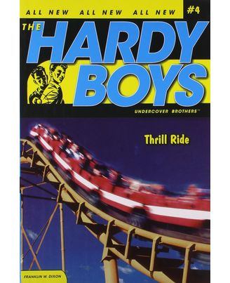 Thrill Ride (The Hardy Boys: Undercover Brothers Book 4)