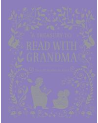 A treasury to read with grandm