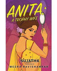 Anita: a trophy wife