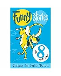 Funny Stories For 8 Year Olds (Macmillan Children's Books Story Collections)