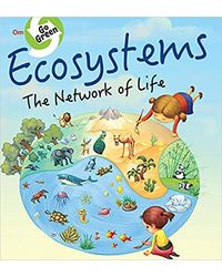 Go Green: Ecosystems the Network of Life