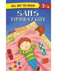 Sam's Birthday Gift: All Set to Read
