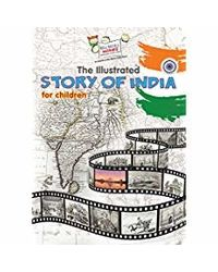The Illustrated Story Of India