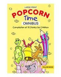 Large print popcorn time omnib