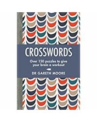 Crosswords: Over 150 puzzles to give your brain a workout