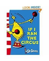 If I Ran the Circus (Dr. Seuss- Yellow Back Book)