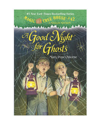 Magic Tree House# 14: A Good Night For Ghosts