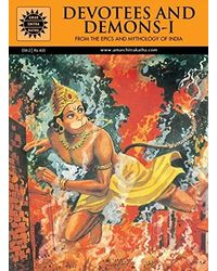 Devotees and Demons- Vol. 1: From the Epics and Mythology of India
