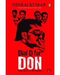 Dial D For Don: Inside Stories Of Cbi Case Missions