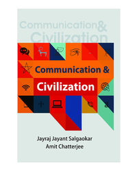 Communication & Civilization