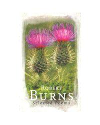 Selected poems: robert burns