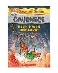 Geronimo Stilton Cavemice# 3: Help, I'M In Hot Lava!