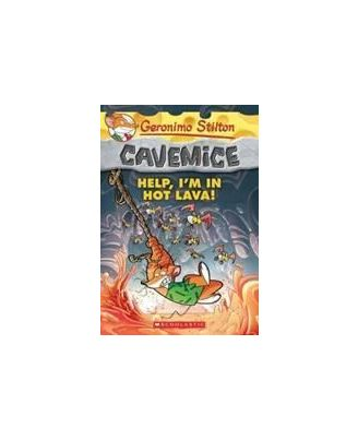 Geronimo Stilton Cavemice# 3: Help, I M In Hot Lava!