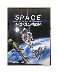 Space Encyclopedia- Journey In To Our Solar System And Beyond