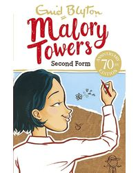 Second Form: Book 2 (Malory Towers)