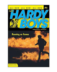 Running On Fumes (Volume 2) (Hardy Boys Undercover Brothers)