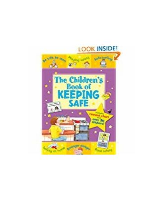 The Children s Book of Keeping Safe