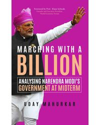 Marching with a Billion: Analysing Narendra Modi's Government at Midterm