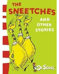 The Sneetches And Other Stories