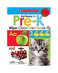 Scholastic Early Learners: Wipe- Clean Workbooks: Get Ready for Pre- K (Scholastic Early Learners
