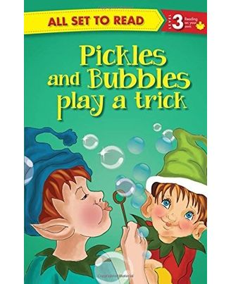 All Set To Read Readers Level 3 Pickles And Bubbles Play A Trick