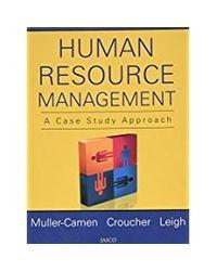 Human Resource Management: A Case Study Approach