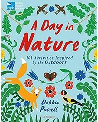 Bloomsbury Nature Activity Books: Rspb: A Day In Nature+ Rspb Nature: A Seasonal Colouring Book+ Rspb My First Wildlife