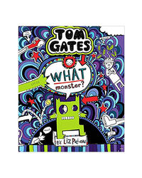 Tom Gates# 15: What Monster?