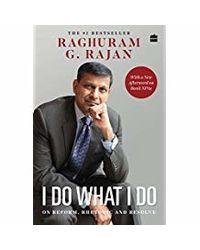 I Do What I Do: On Reform, Rhetoric and Resolve