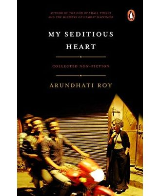 My seditious heart: collected