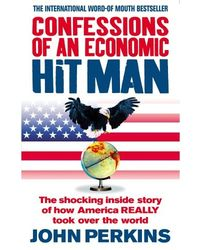 Confession of an economic hitm
