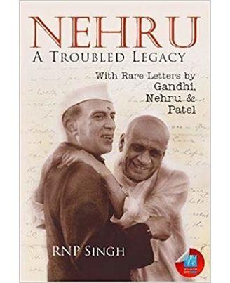 Pas- nehru a troubled legacy