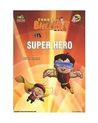 Chhota Bheem Vol 36 Super Hero