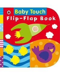 Baby Touch: Flip- Flap Book
