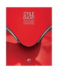 Stile Ducati: A Visual History of Ducati Design