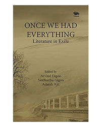 Once We Had Everything- Literature In Exile
