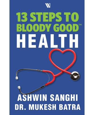 13 Steps to Bloody Good Health