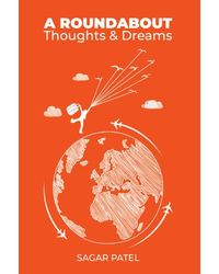 Roundabout- Thoughts and Dream