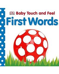 D k baby touch & feel: first