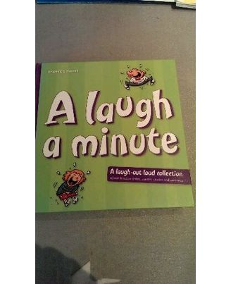 A Laugh a Minute: A Laugh Out Loud Collection of Our Funniest Jokes, Quotes, Stories and Cartoons