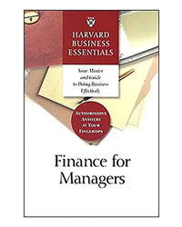 Harvard Business Essentials: Guide To Finance For Managers