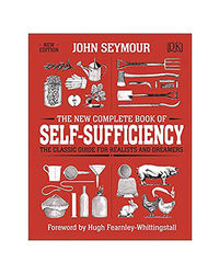 The New Complete Book Of Self- Sufficiency