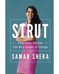 STRUT: How Every Woman Can Be A Leader of Change