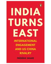 India turns east: internationa