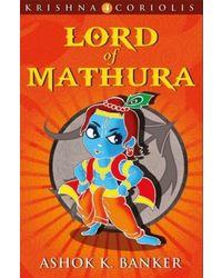 Krishna Coriolis: Lord of Mathura (Book- 4)
