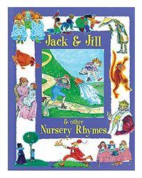 Jack & jill & other nursery